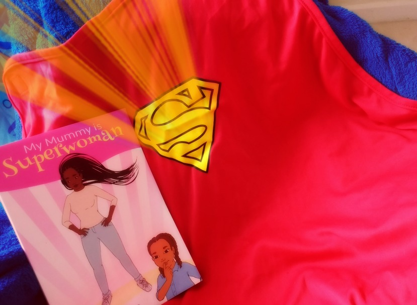 My Mummy is Superwoman: book review